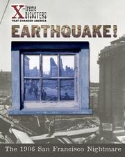 Cover of: Earthquake!: The 1906 San Francisco Nightmare (X-Treme Disasters That Changed America)
