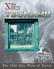 Cover of: Tsunami!: The 1946 Hilo Wave Of Terror (X-Treme Disasters That Changed America)