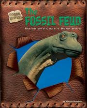 The Fossil Feud by Meish Goldish