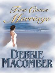Cover of: First Comes Marriage