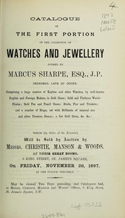 Cover of: Catalogue of the first portion of the collection of watches and jewellery formed by Marcus Sharpe ... | Christie, Manson & Woods