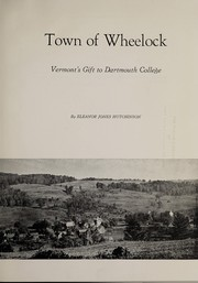 Cover of: Town of Wheelock, Vermont's gift to Dartmouth College