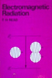 Cover of: Electromagnetic radiation | F. H. Read