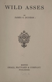 Cover of: Wild asses | James G. Dunton
