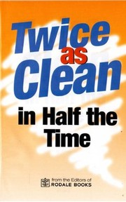 Cover of: Twice as clean |