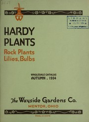 Cover of: Hardy plants, rock plants, lilies, bulbs | Wayside Gardens Co