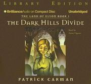 Cover of: Land of Elyon Book 1, The: The Dark Hills Divide (Land of Elyon)