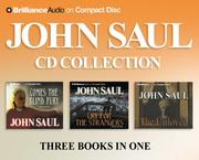 Cover of: John Saul CD Collection 1: Cry for the Strangers, Comes the Blind Fury, The Unloved (Saul, John)