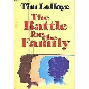 The battle for the family by Tim F. LaHaye