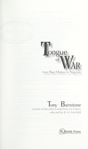 Cover of: Tongue of war: from Pearl Harbor to Nagasaki : poems