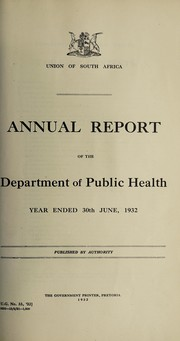 Cover of: Annual report of the Department of Public Health | South Africa. Department of Health