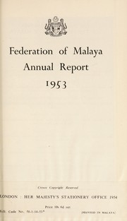 Cover of: Annual report on the Federation of Malaya |