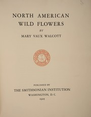 Cover of: North American wild flowers | Mary Vaux Walcott