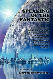 Cover of: Speaking of the Fantastic III: Interviews with Science Fiction Writers