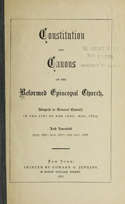 Cover of: Constitution and canons of the Reformed Episcopal Church | Reformed Episcopal Church