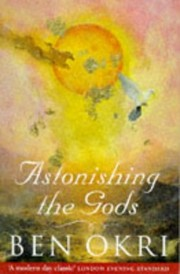 Cover of: Astonishing the Gods