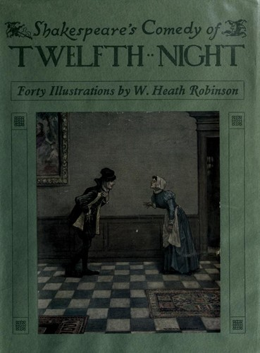 Shakespeare's comedy of Twelfth night by William Shakespeare