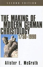 Cover of: The making of modern German Christology
