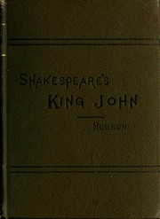 Shakespeares history of King John.