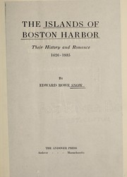 Cover of: The islands of Boston harbor | Edward Rowe Snow
