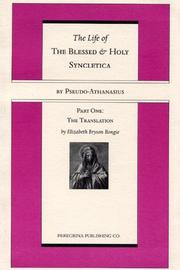 Cover of: The Life and Regimen of the Blessed and Holy Syncletica, Part One: Part One | Pseudo -. Athanasius