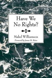 Cover of: Have We No Rights? | Mabel Williamson