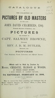Cover of: Catalogue of the collection of pictures by old masters, of the late John David Chambers, Esq. formerly Recorder of Salisbury | Christie, Manson & Woods