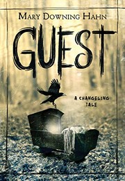 Cover of: Guest: A Changeling Tale