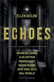 Cover of: Echoes: The Saga Anthology of Ghost Stories