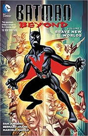 Cover of: Batman Beyond, Volume 1: Brave New Worlds |