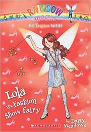 Cover of: Lola the fashion show fairy | Daisy Meadows