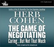 Cover of: The Game of Negotiating | Herb Cohen
