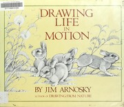 Cover of: Drawing Life in Motion | Jim Arnosky