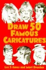 Draw 50 famous caricatures by Lee J. Ames