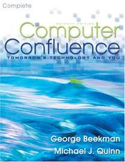 Cover of: Computer Confluence Complete (7th Edition) | George Beekman