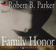Cover of: Family Honor | Robert Parker