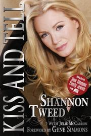 Cover of: Kiss and Tell | Shannon Tweed