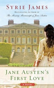Cover of: Jane Austen's First love | Syrie James