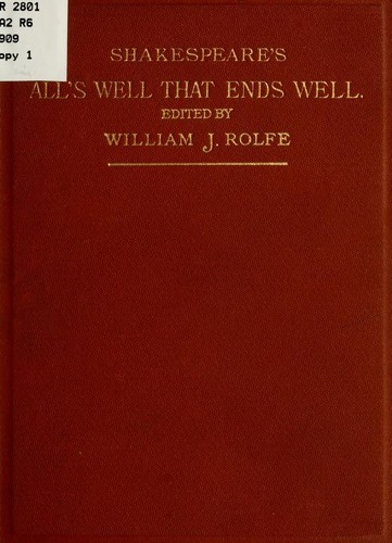 Shakespeares Comedy Of Alls Well That Ends Well 1909