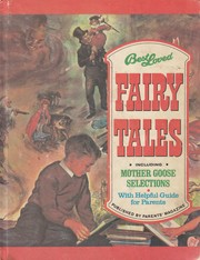 Cover of: Best Loved Fairy Tales * Including Mother Goose Selections * With Helpful Guide for Parents |