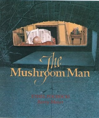 The mushroom man by Ethel Pochocki