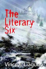 Cover of: The Literary Six | Vince A. Liaguno