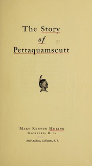 Cover of: The story of Pettaquamscutt | Mary Eliza Kenyon Huling