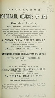 Cover of: Catalogue of porcelain, objects of art and decorative furniture, from various sources | Christie, Manson & Woods