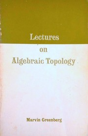 Cover of: Lectures on algebraic topology | Marvin J. Greenberg