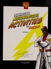 Cover of: Super cool mechanical activities with Max Axiom | Tammy Enz