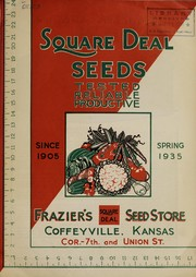 Cover of: Square deal seeds, tested, reliable, productive | Frazier