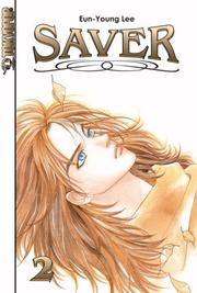 Cover of: Saver Volume 2 (Saver)