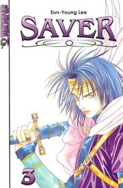 Cover of: Saver Volume 3 (Saver)