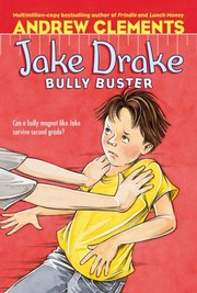 Cover of: Jake Drake, bully buster | Andrew Clements